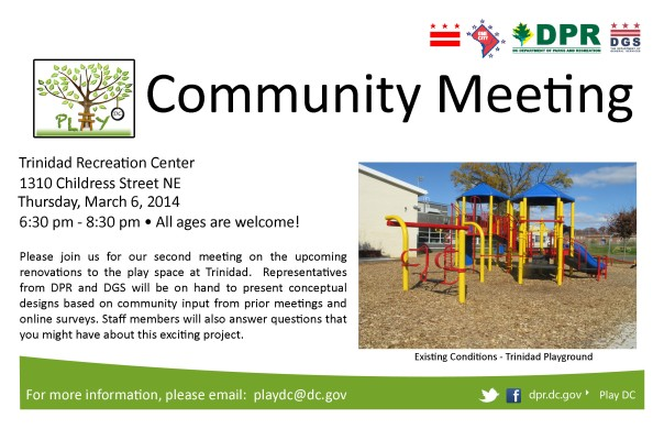 Second Play DC: Trinidad Playground Renovation Community Meeting Second Play DC: Trinidad Playground Renovation Community Meeting 3/6/14 @ 6:30pm